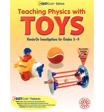 [(Teaching Physics with TOYS EASYGuide Edition)] [Author: Beverley Taylor] published on (January, 2006)