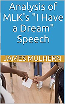 i have a dream analysis mlk Americans across the us are celebrating martin luther king jr's legacy  one  day this nation will rise up and live out the true meaning of its creed: we  dr  king: i have a dream that one day on the red hills of georgia, the.