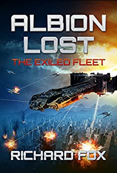 Albion Lost (The Exiled Fleet Book 1) by [Fox, Richard]