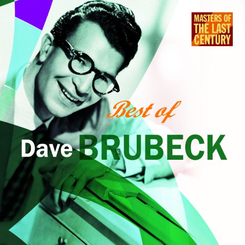Masters Of The Last Century: Best of Dave Brubeck