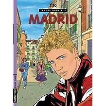 TENDRE BANLIEUE T.09 : MADRID