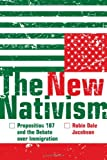 The New Nativism, Robin Dale Jacobson, 0816650276
