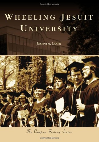 Download Wheeling Jesuit University (Campus History) ebook