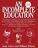 An Incomplete Education, Revised Edition, Judy Jones and William Wilson, 0345391373