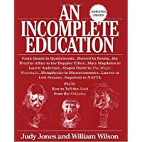 An Incomplete Education, Revised Edition