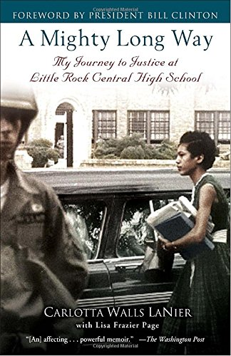Search : A Mighty Long Way: My Journey to Justice at Little Rock Central High School