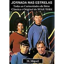 Jornada nas Estrelas: Todas as curiosidades da série Clássica e original de Star Trek (Portuguese Edition)