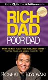 img - for By Robert T. Kiyosaki - Rich Dad Poor Dad: What the Rich Teach Their Kids About Money - T (Abridged) (2001-03-16) [Audio CD] book / textbook / text book