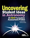 Uncovering Student Ideas in Astronomy, Page Keeley and Cary Ivan Sneider, 1936137380