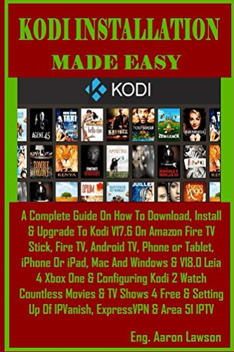 Play Teaching Phone (Kodi Installation Made Easy:  A Complete Guide On How To Download, Install & Upgrade To Kodi V17.6 On Amazon Fire TV Stick, Fire TV, Android TV, Phone ... iPhone Or iPad, Mac And Windows & V18.)
