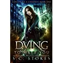 Dying to Meet You (Conjuring a Coroner Book 1)