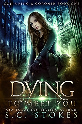 Dying to Meet You (Conjuring a Coroner Book 1) cover