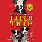 Field Trip | Gary Paulsen,Jim Paulsen