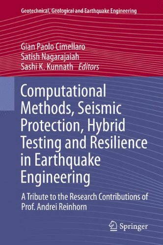 Computational Methods, Seismic Protection, Hybrid Testing and Resilience in Earthquake Engineering: A Tribute to the Res