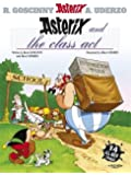 Asterix and the Class Act: Album 32: Fourteen All-new Asterix Stories