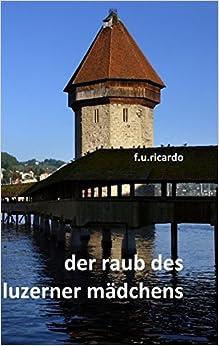 Book Der Raub des Luzerner Mädchens