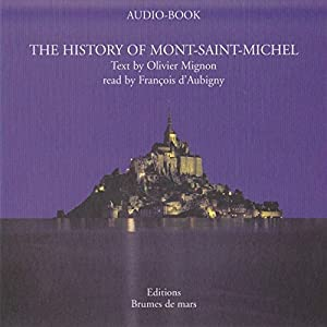 The History of Mont-Saint-Michel Audiobook
