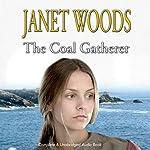 The Coal Gatherer | Janet Woods
