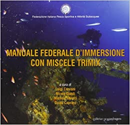 Descargar Libros Ingles Manuale Federale D'immersione Con Miscela Trimix Documentos PDF