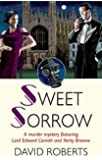 Sweet Sorrow (Lord Edward Corinth & Verity Browne)