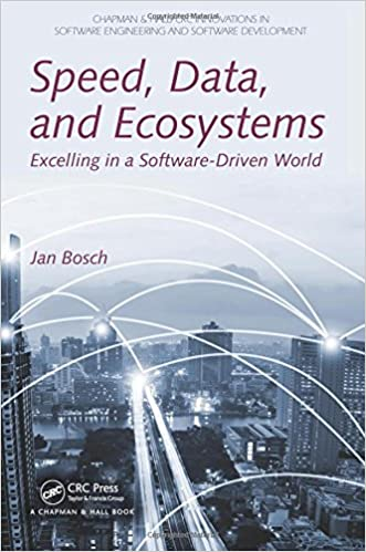 Speed data and ecosystems excelling in a software driven world speed data and ecosystems excelling in a software driven world chapman hallcrc innovations in software engineering and software development series fandeluxe Images
