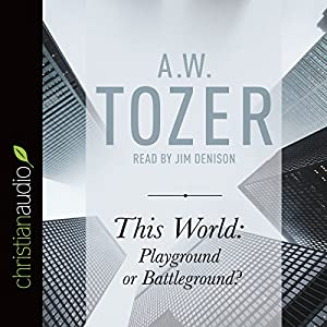 This World: Playground or Battleground? Audiobook