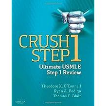 Crush Step 1: The Ultimate USMLE Step 1 Review, 1e