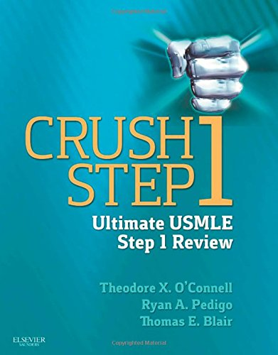 Crush Step 1: The Ultimate USMLE Step 1 Review, 1e