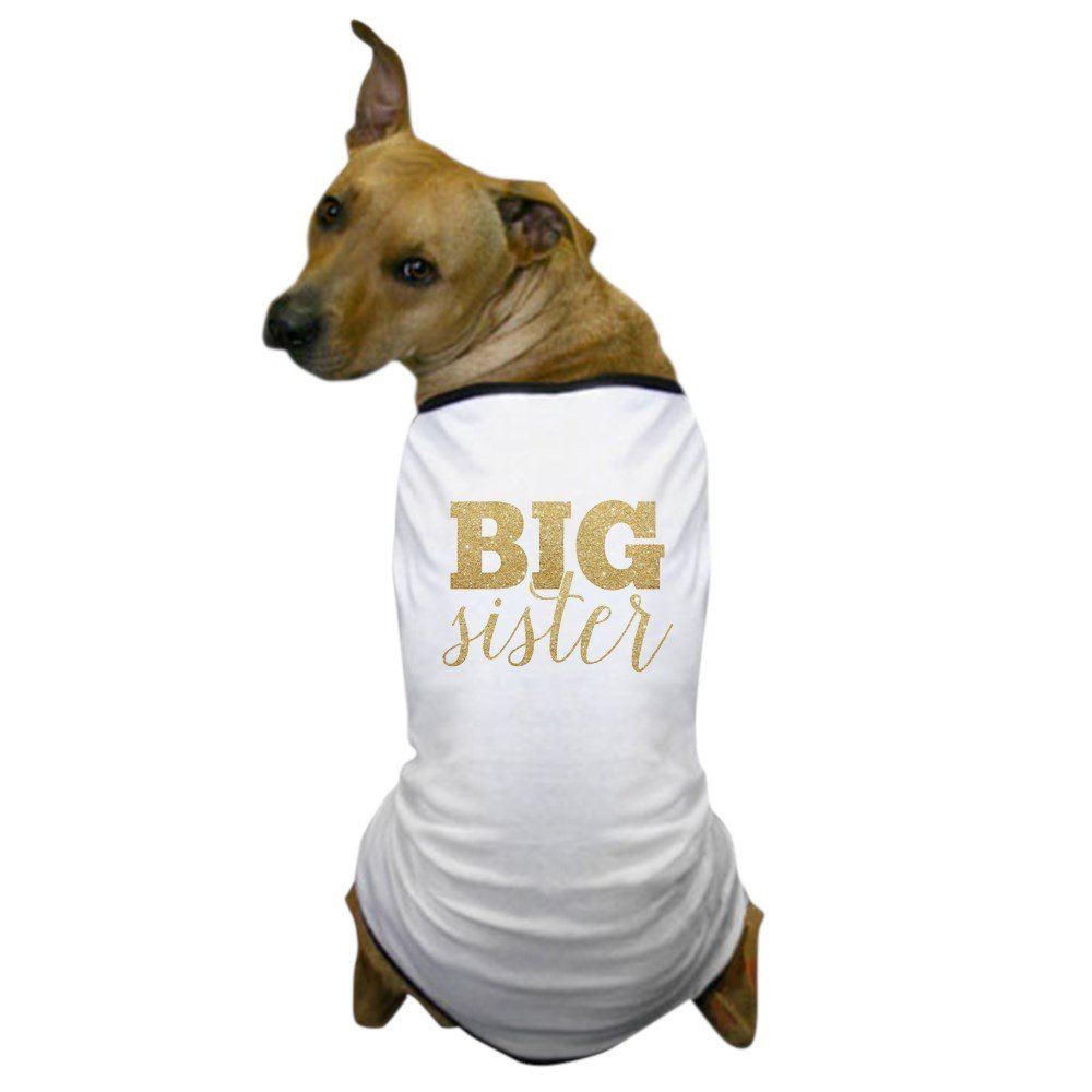 CafePress - Glitter Big Sister - Dog T-Shirt, Pet Clothing, Funny Dog Costume
