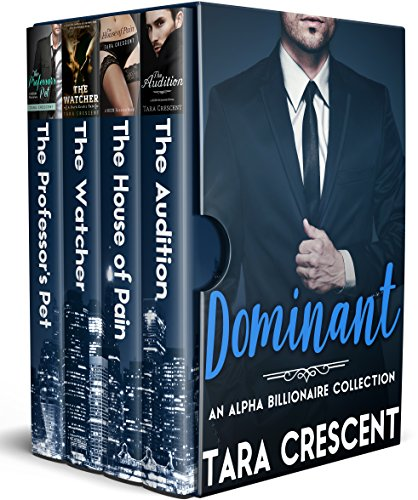 Dominant (An Alpha Billionaire Romance Collection)