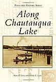 Along Chautauqua Lake (Postcard History)