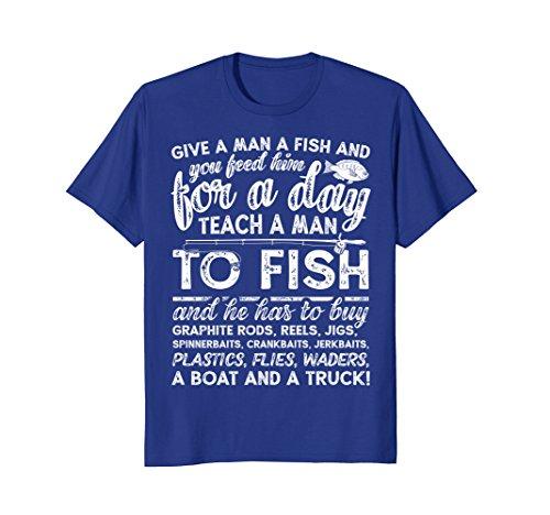 Give A Man A Fish T shirt Women Men Kids Fishing Boys Girls