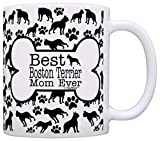 Dog Owner Gifts Best Boston Terrier Mom Ever Paw Pattern Gift Coffee Mug Tea Cup Bone Pattern