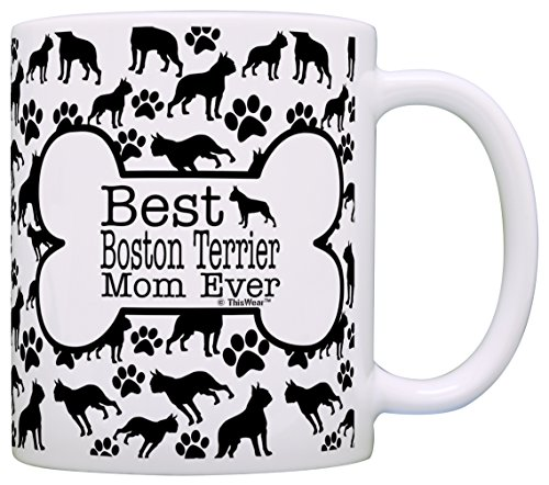 (Dog Owner Gifts Best Boston Terrier Mom Ever Paw Pattern Gift Coffee Mug Tea Cup Bone)