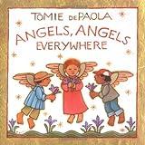 Angels, Angels Everywhere, Tomie dePaola, 0399243704