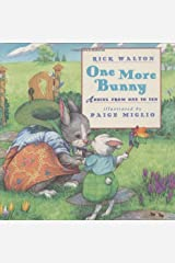 One More Bunny: Adding from One to Ten Hardcover