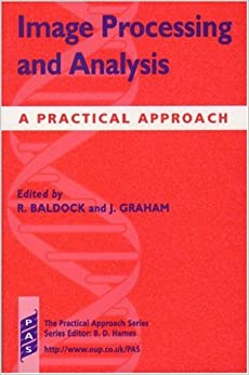 Image Processing and Analysis: A Practical Approach (Practical Approach Series)