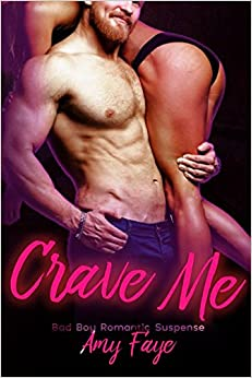 Crave Me: Bad Boy Romance