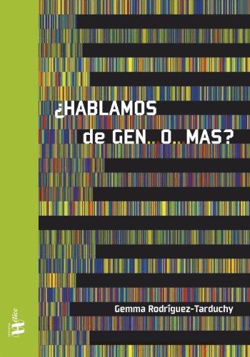 Descargar Libro ¿hablamos De Gen...o...mas? Gemma Rodríguez Tarduchy