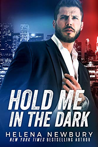 Hold Me in the Dark by [Newbury, Helena]