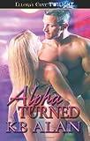 Alpha Turned, KB Alan, 141996304X