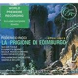 Ricci: La prigione di Edimburgo [Highlights] [World Premiere Recroding]