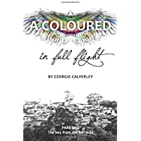 A Coloured in Full Flight: The Boy from the Barracks