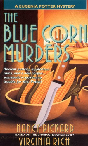 The Blue Corn Murders: A Eugenia Potter Mystery (The Eugenia Potter Mysteries Book 5)