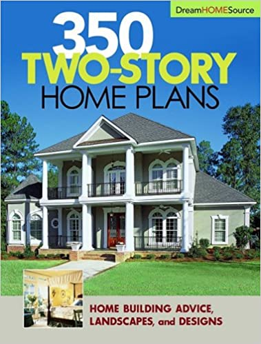 . Dream Home Source 350 Two story Home Plans  Home Planners