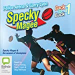 Specky Magee and the Season of Champions: The Specky Magee Series, Book 3 | Felice Arena,Garry Lyon