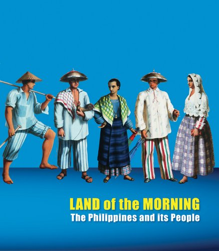Land of the Morning: The Philippines and It's People