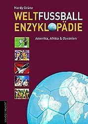 Weltfußball-Enzyklopädie: Band 2: Amerika, Afrika, Ozeanien