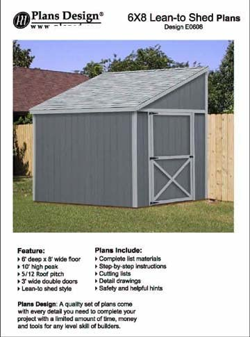 Tool Shed plans, Lean To Roof Style Shed Plans, 6' x 8' Plans Design E0608
