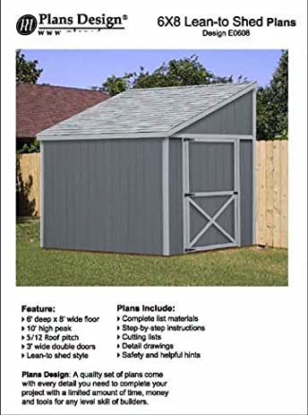 Tool Shed Plans, Lean To Roof Style Shed Plans, 6u0027 X 8u0027 Plans Design E0608    Woodworking Project Plans   Amazon.com